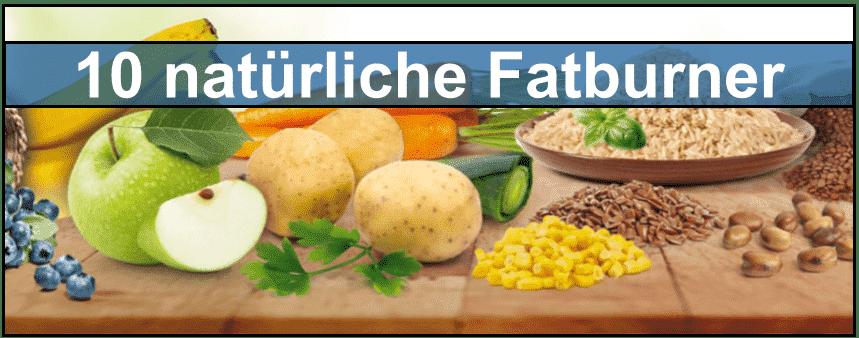 10 natürliche Fatburner