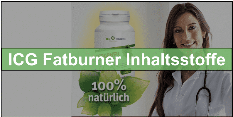 ICG Fatburner Inhaltsstoffe