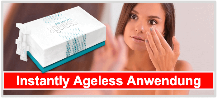 Instantly Ageless Anwendung