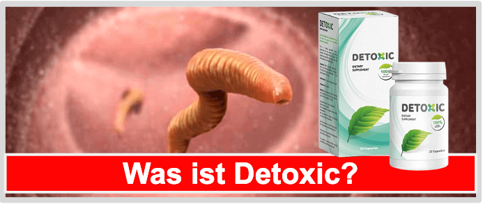 Was ist Detoxic?