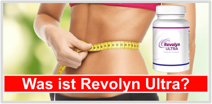 Was ist Revolyn Ultra
