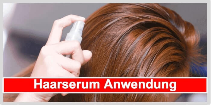 Haarserum Anwendung