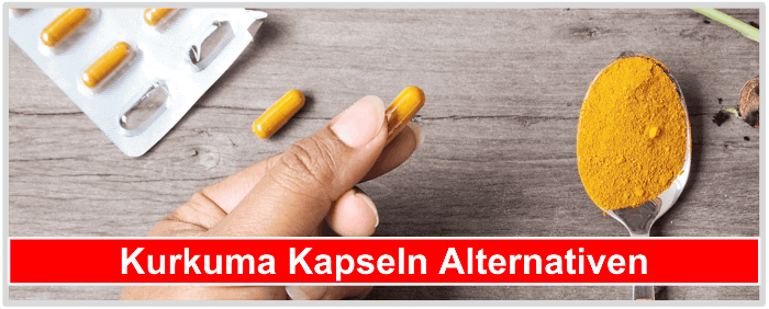 Kurkuma Kapseln Alternativen Kurkumagewürz Kurkuma Tabletten