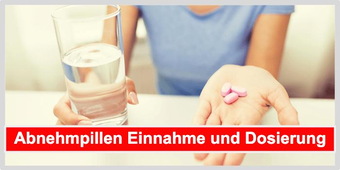 Abnehmpillen Einnahme und Dosierung