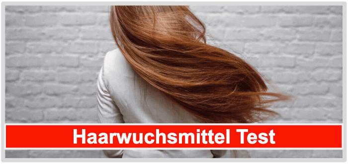 Haarwuchsmittel Test Wirkung Inhaltsstoffe Preis Nebenwirkungen Kundenbewertungen