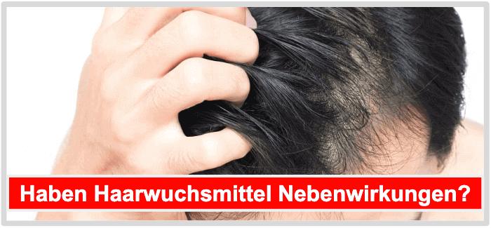 Haarwuchsmittel Unverträglichkeiten Risiken Nebenwirkungen