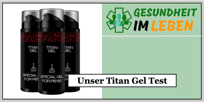 Titan Gel Selbsttest