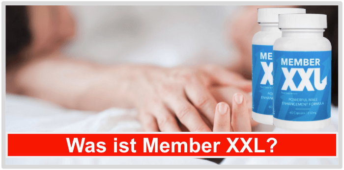 Was ist Member xxl